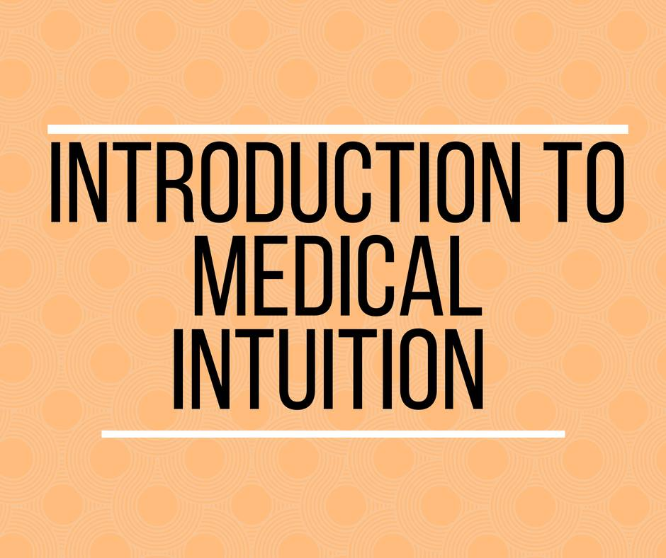 Introduction to Medical Intuition