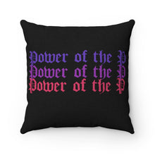 "Load image into Gallery viewer, ""POWER OF THE P"" Throw Pillow"