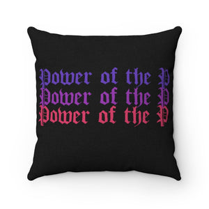 """POWER OF THE P"" Throw Pillow"