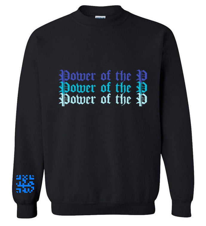 """Power of the P"" [Onyx Ocean] Crewneck"