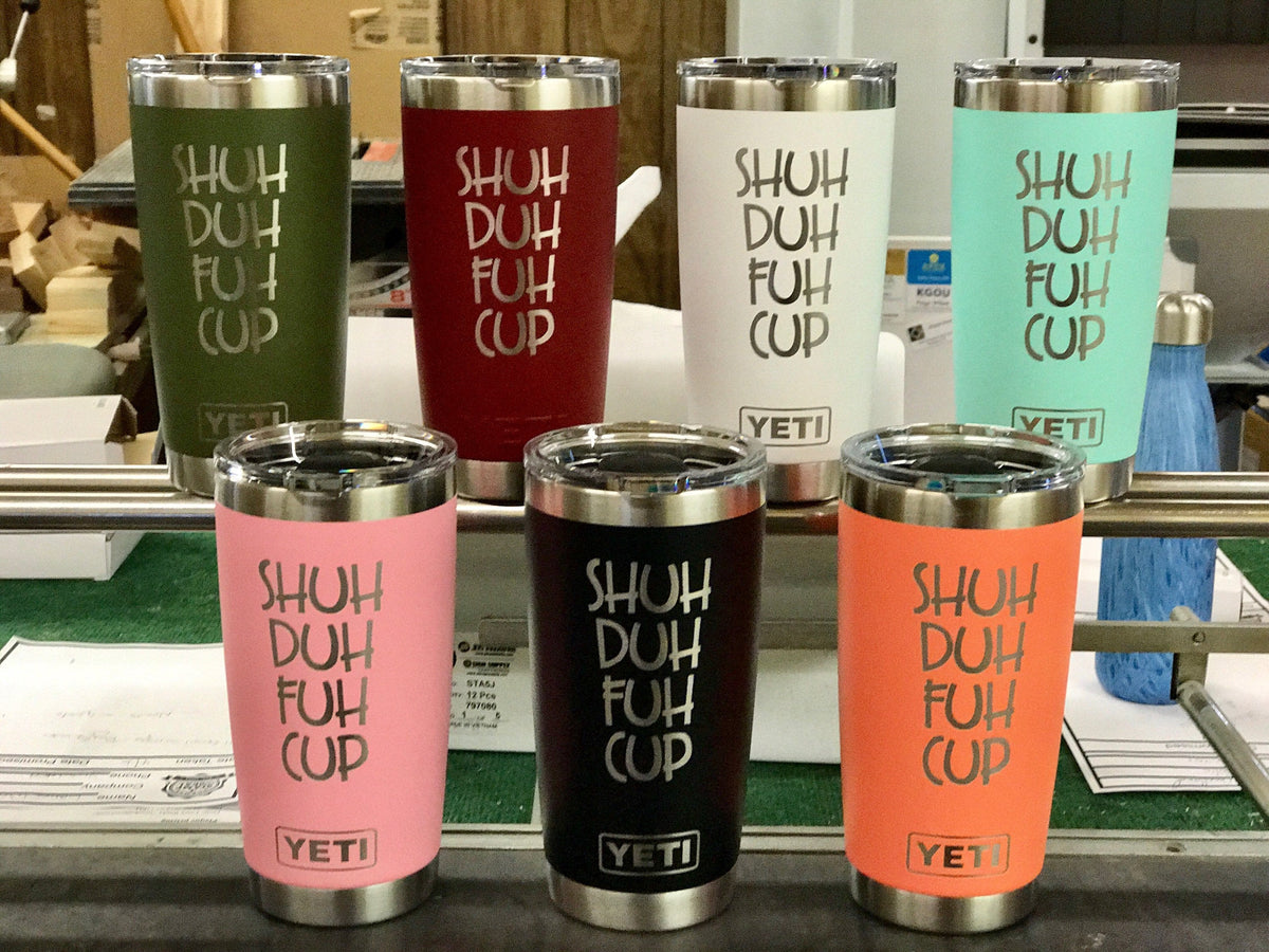 Laser Engraved Authentic Yeti Rambler - SHUH FUH CUP