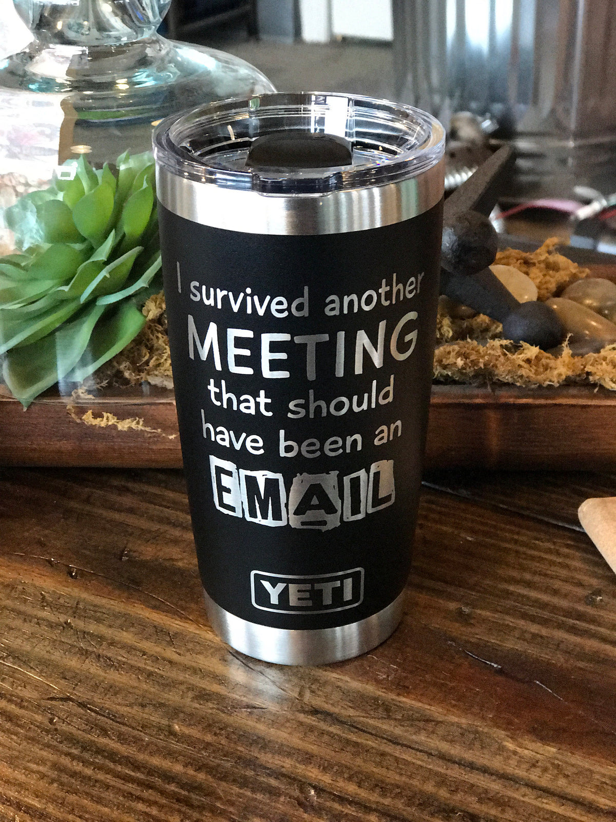 Laser Engraved Authentic Yeti Rambler - SURVIVED ANOTHER MEETING