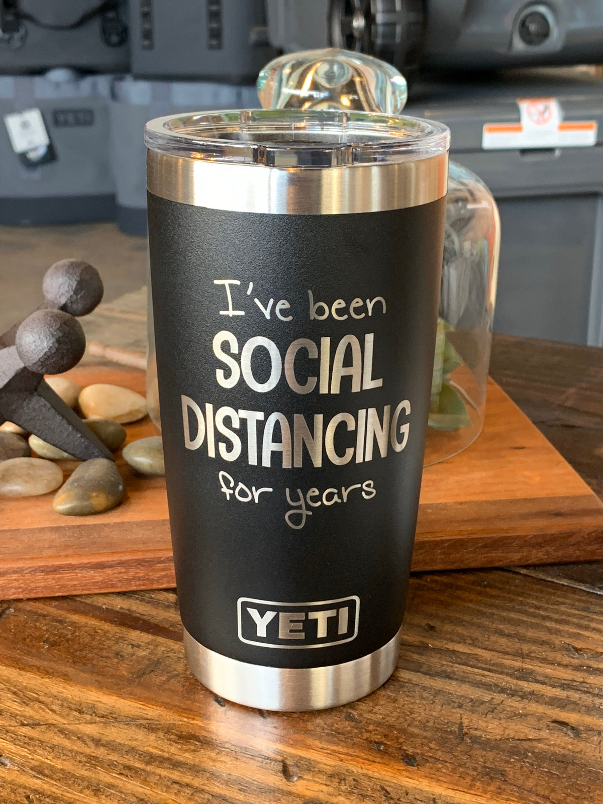 Laser Engraved Authentic Yeti Rambler - SOCIAL DISTANCING