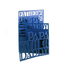 Load image into Gallery viewer, Father, Dad, Papa Three Fold Card