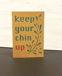 Keep Your Chin Up - Kards By Kyla