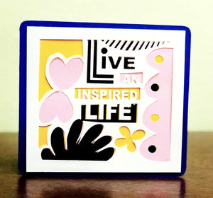 Live an Inspired Life - Kards By Kyla