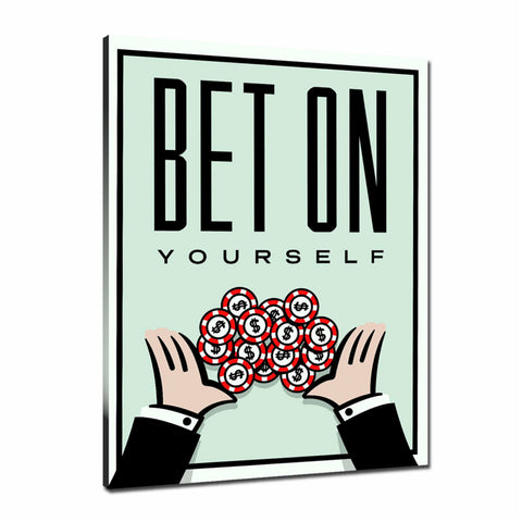 Bet On Yourself Tableau en toile 30 x 40 cm