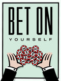 Bet On Yourself Tableau en toile