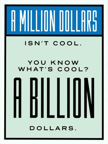 A Million Dollars Isn't Cool Tableau en toile 40 x 60 cm / Chassis