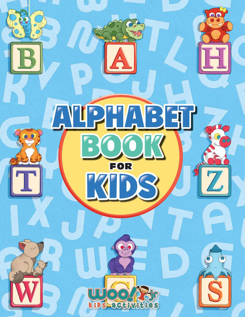 Alphabet Book for Kids: Letter Tracing, Coloring Book and ABC Activities for Preschoolers Ages 3-5 - Woo! Jr. Kids Activities