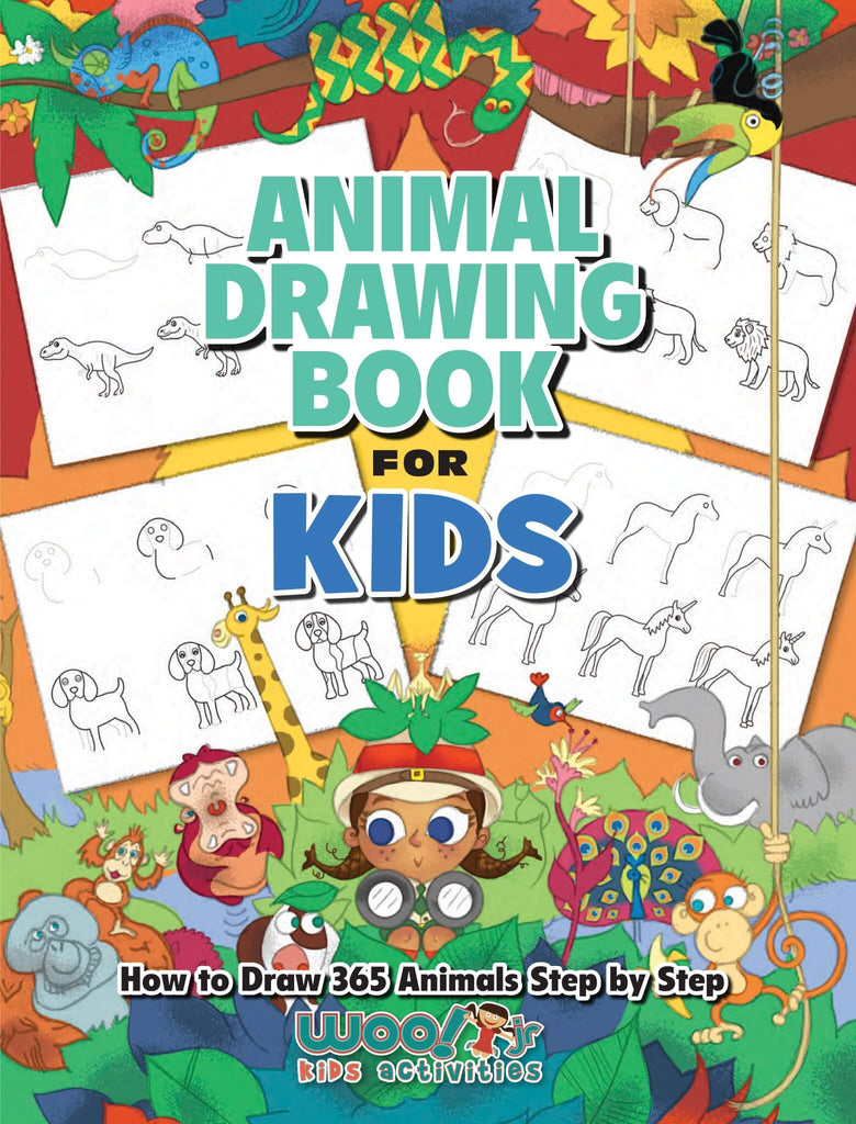 The Animal Drawing Book for Kids: How to Draw 365 Animals, Step by Step - Woo! Jr. Kids Activities