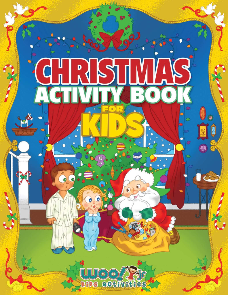 Christmas Activity Book for Kids: Reproducible Games, Worksheets And Coloring Book - Woo! Jr. Kids Activities