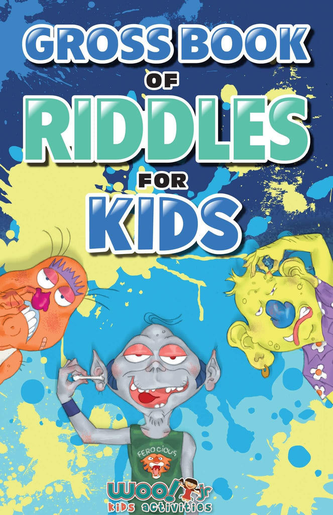 Gross Book of Riddles for Kids: Hilariously Disgusting Fun Jokes for Family Friendly Laughs - Woo! Jr. Kids Activities