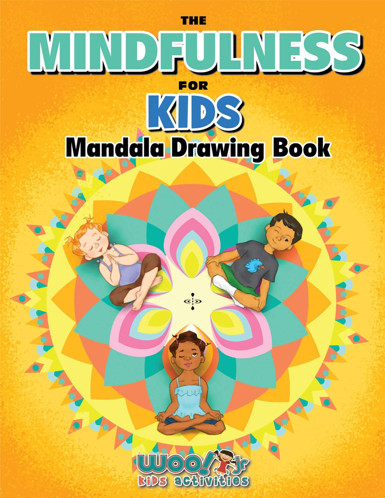 The Mindfulness for Kids Mandala Drawing Book - Woo! Jr. Kids Activities