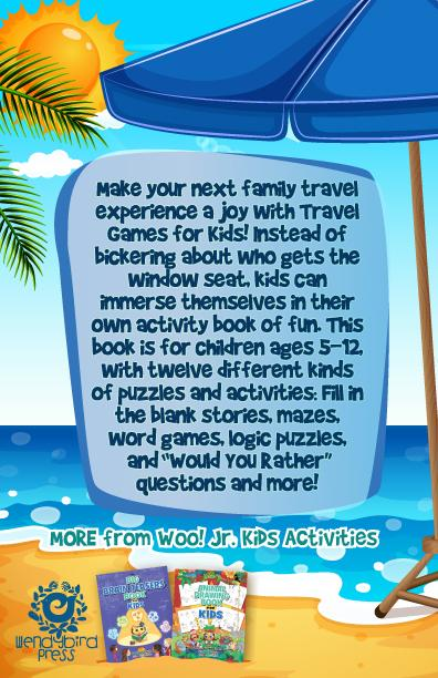 Travel Games for Kids: A Packable Book of Boredom Busters for Fabulous Family Travel Fun - Woo! Jr. Kids Activities