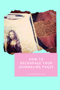 How to decoupage your Journaling pages