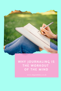 Journaling is the Workout of the Mind
