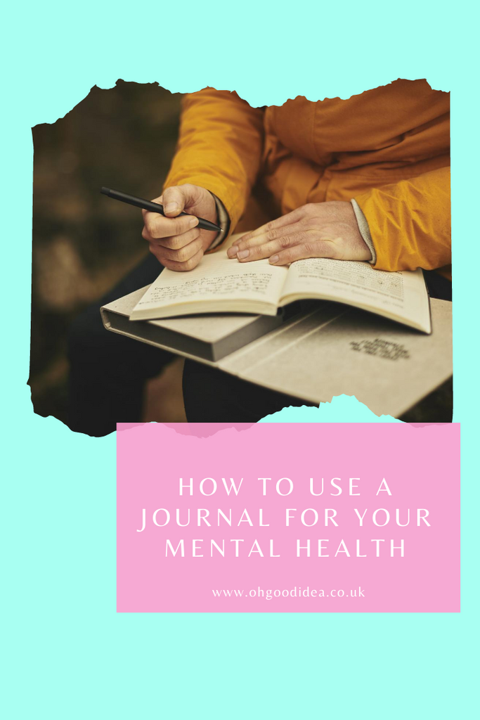How to use a Journal for your Mental Health