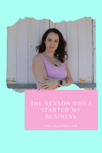 The reason why I started my business