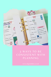 3 Ways to be Consistent with Planning