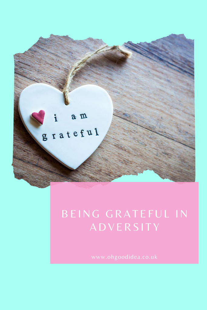 Being grateful in adversity