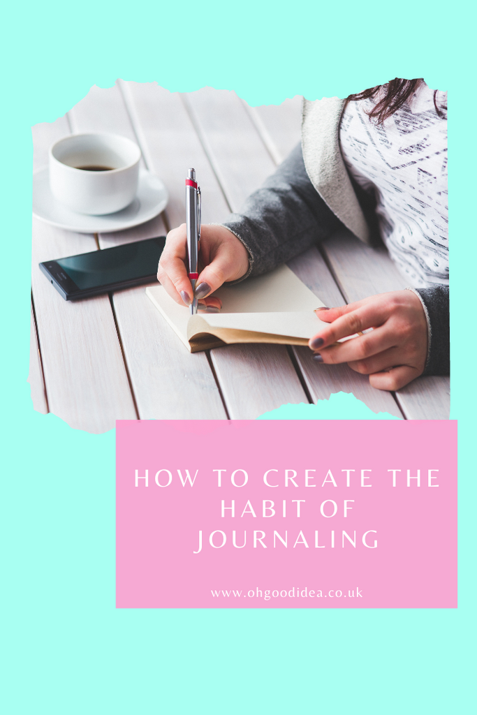 How to create the habit of Journaling