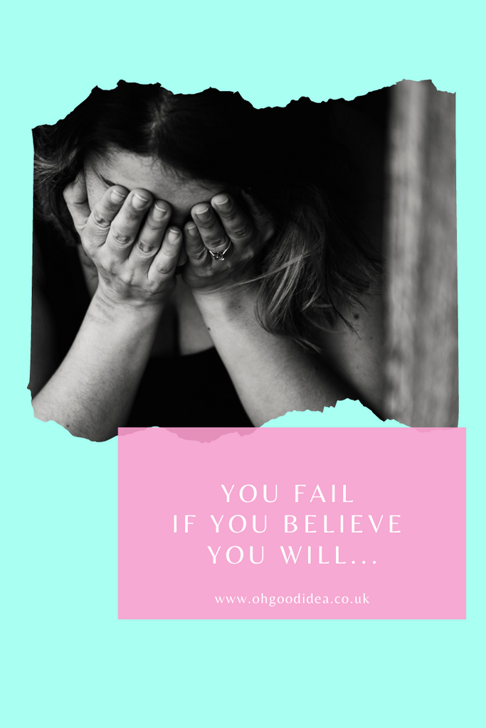 You fail if you believe you will...