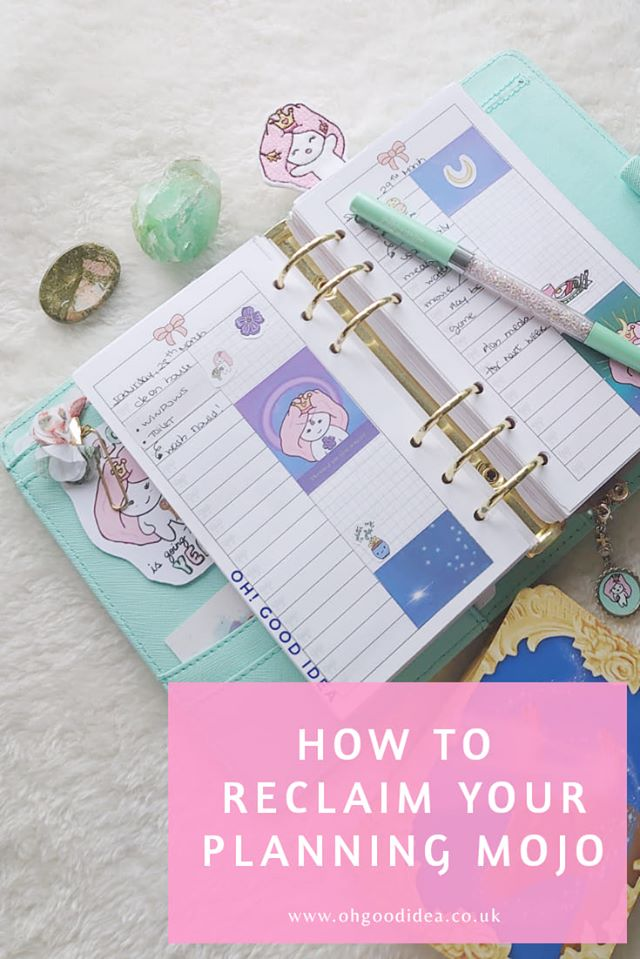 How to Reclaim your Planner Mojo?