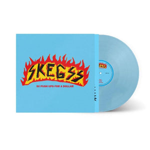 Skegss '50 Push Ups For A Dollar' BLUE VINYL