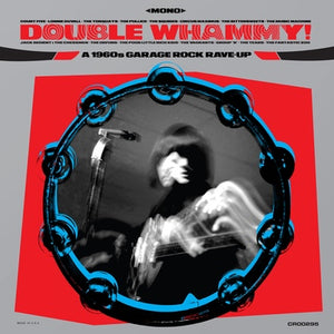 Various 'Double Whammy: A 1960s Garage Rock Rave-Up' BLUE VINYL