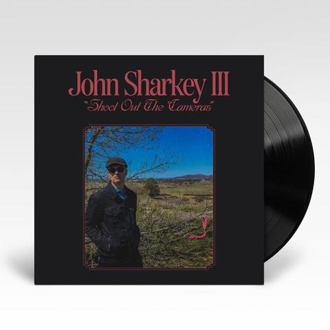 John Sharkey III 'Shoot Out The Cameras' VINYL