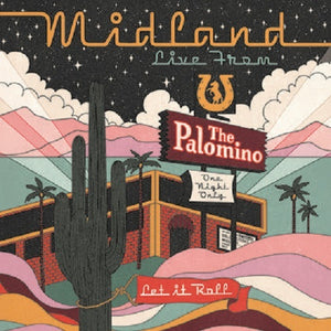 Midland 'Live From The Palomino' DOUBLE VINYL