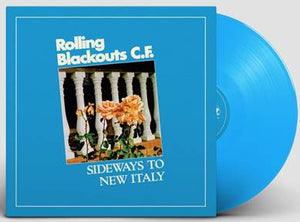 Rolling Blackouts C.F. 'Sideways To New Italy' BLUE VINYL Out 5/6
