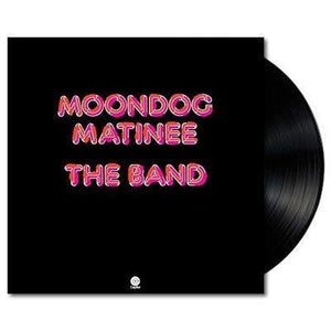 Band, The 'Moondog Matinee' VINYL