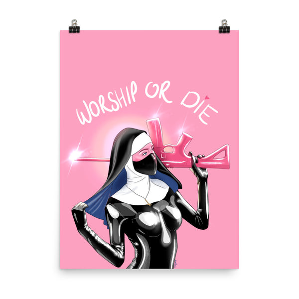 Worship or Die Pink Print