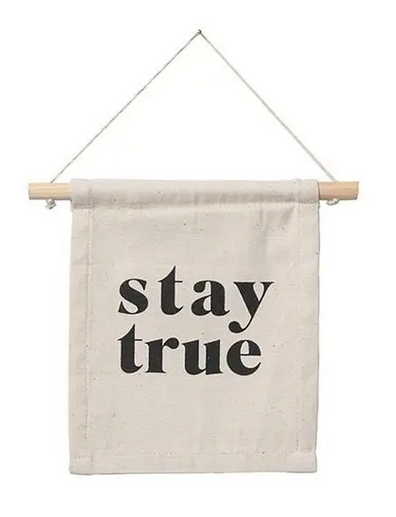 Stay True Sign - Clothe Boutique