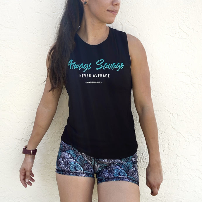 Always Savage Muscle Tank - wicked bombshell