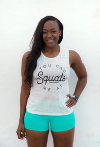 """You Had Me at Squats"" Muscle Tank - Wicked Bombshell Apparel"