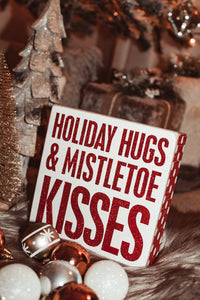 Holiday Hugs & Mistletoe Kisses Decor Sign