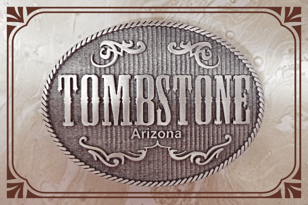 "Belt Buckle the ""Tombstone Arizona"" Made in the USA by Colorado Silver Star"