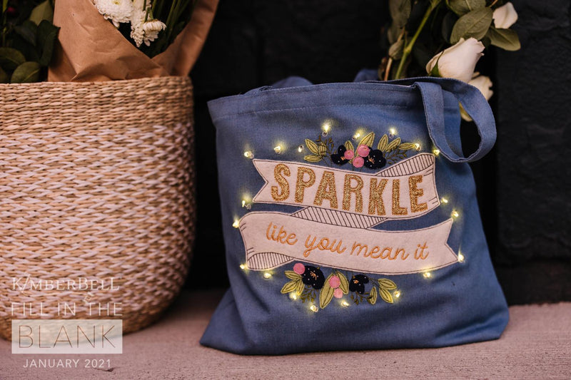 Fill In The Blank - Kimberbell Sparkle Tote Kit