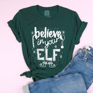 Believe In Your Elf Adult Unisex Tee