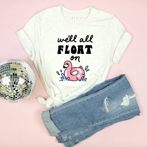 Float On - Flamingo Adult Unisex tee