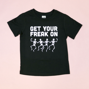 Get Your Freak On Unisex Kids Tee