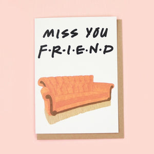 Miss You F•R•I•E•N•D Greeting Card