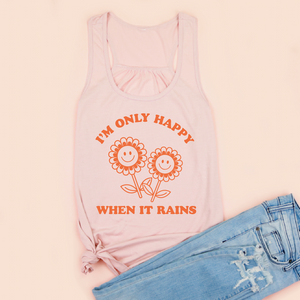 I'm Only Happy When It Rains Women's Racerback Tank