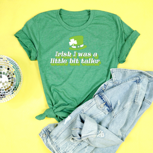 Irish I Was A Little Bit Taller Adult Unisex Tri Blend Tee