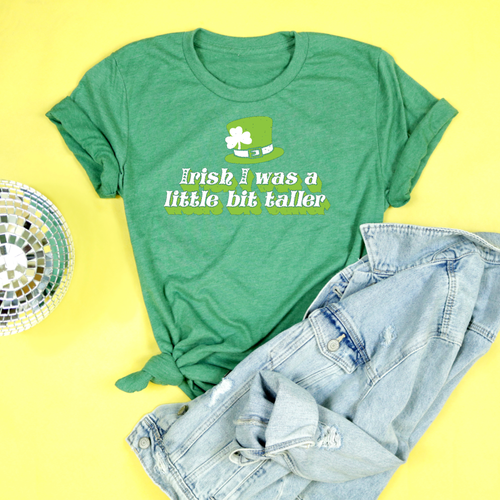 Irish I Was A Little Bit Taller Adult Unisex Tee