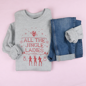 All The Jingle Ladies Adult Unisex Sweatshirt