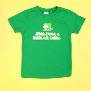Irish I Was A Little Bit Taller Kids Unisex Tee